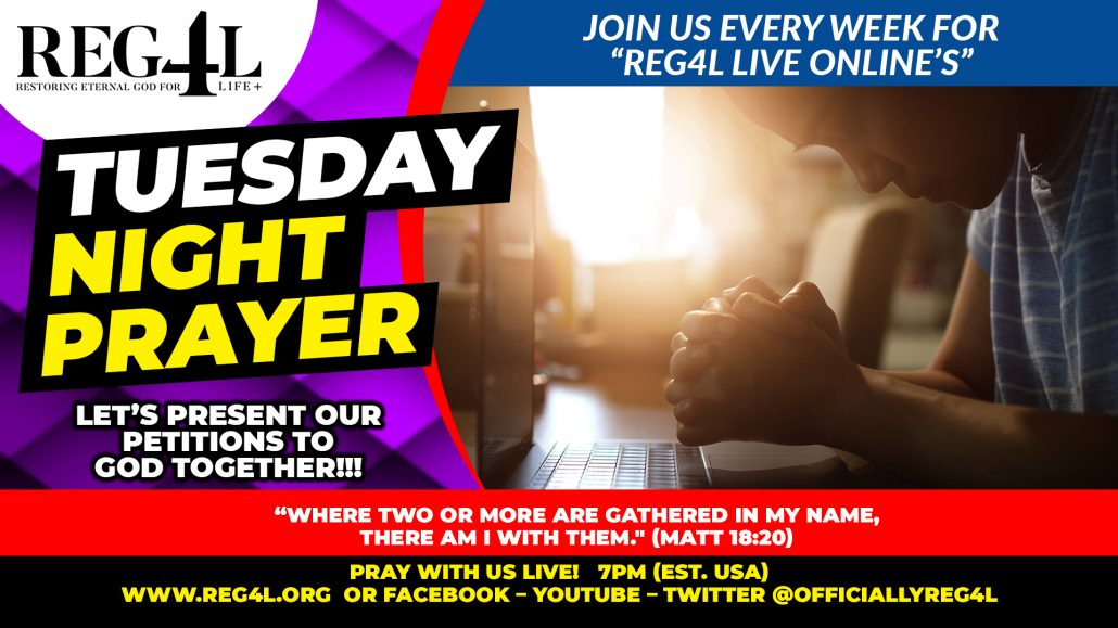 TUESDAY NIGHT PRAYER